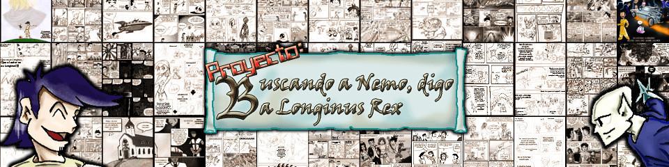 Buscando a Nemo... digo, a Longinus Rex